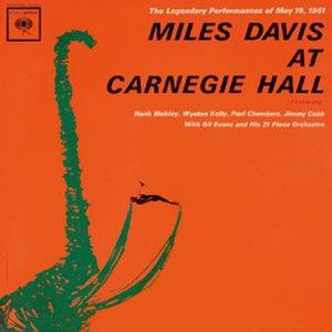 Miles Davis at Carnegie Hall - Image: At Carnegie Hall Miles Davis