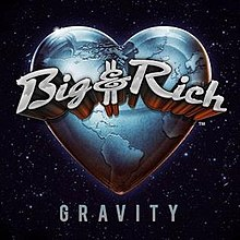 Big & Rich Gravity.jpg