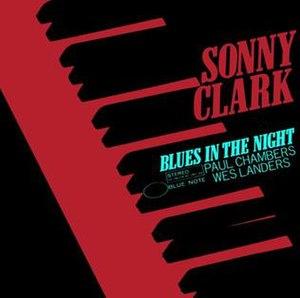Blues in the Night (Sonny Clark album) - Image: Blues in the Night (Sonny Clark album)