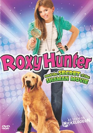 Roxy Hunter and the Secret of the Shaman - DVD cover