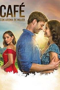 <i>Café con aroma de mujer</i> (2021 TV series) Colombian telenovela