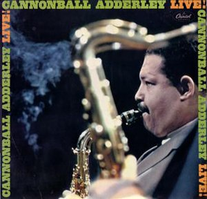 Cannonball Adderley Live!