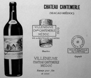 Château Cantemerle - Château Cantemerle presentation card dated 1931, still attached to the Villeneuve name, demonstrating the designs of the early 20th century, the label, cork, case and capsule markings.