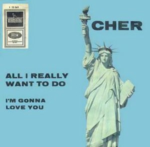 All I Really Want to Do - Image: Cher all i really want to do s