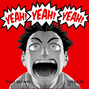Yeah 3x - Image: Chrisbrownyeah 3x