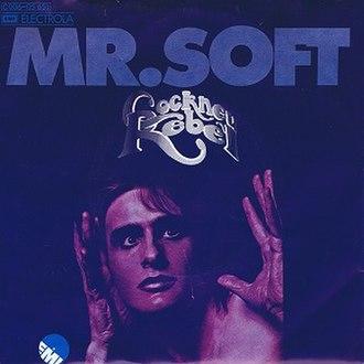 Mr. Soft - Image: Cockney Rebel Mr Soft 1974 Single Cover German