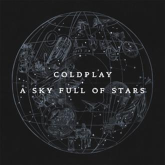 A Sky Full of Stars - Image: Coldplay A Sky Full of Stars (Single)