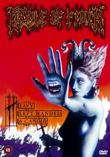 <i>Heavy, Left-Handed and Candid</i> 2002 video by Cradle of Filth