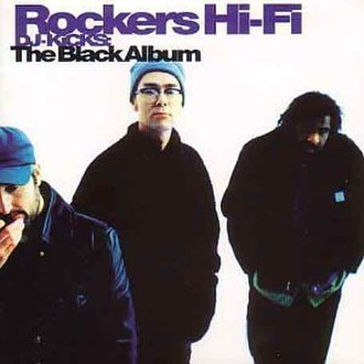 DJ-Kicks: The Black Album - Image: DJ Kicks Rockers Hi Fi albumcover
