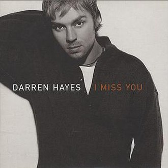 I Miss You (Darren Hayes song) - Image: Darren Hayes I Miss You