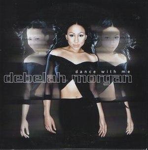 Dance with Me (Debelah Morgan song) - Image: Debelah morgan song dance with me