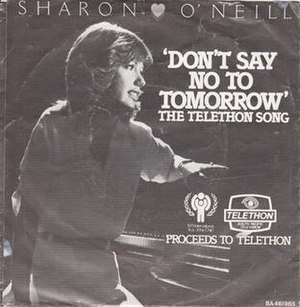 Don't Say No to Tomorrow - Image: Don't Say No to Tomorrow by Sharon O'Neill