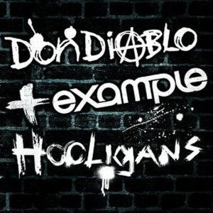 Hooligans (song) - Image: Don Diablo Example Hooligans