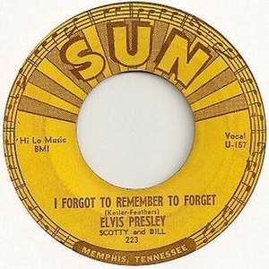 I Forgot to Remember to Forget - Image: Elvis presley scotty and bill i forgot to remember to forget sun