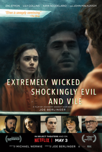 Picture of a movie: Extremely Wicked, Shockingly Evil And Vile