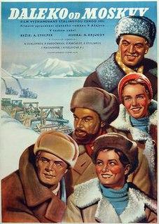<i>Far from Moscow</i> 1951 film by Aleksandr Stolper