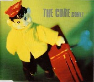 Gone! (The Cure song) - Image: Gone 1