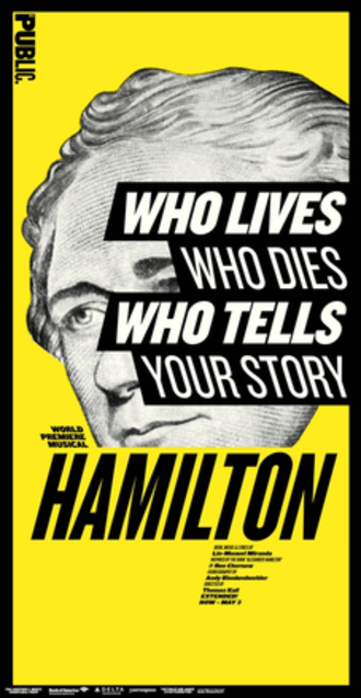 Hamilton (musical) - Off-Broadway promotional poster.
