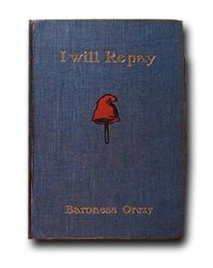 I Will Repay (novel) - 1906 First edition