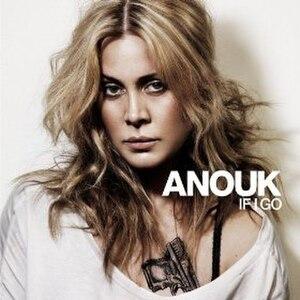 If I Go (Anouk song) - Image: If I Go (Anouk song)
