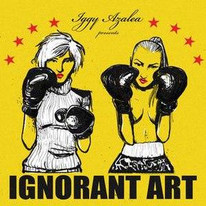 Ignorant Art - Image: Ignorant Art