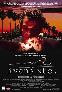 <i>Ivans Xtc</i> 2000 film by Bernard Rose