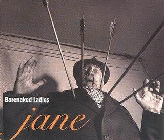 Jane (Barenaked Ladies song) 1994 single by Barenaked Ladies
