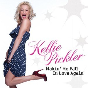 Makin' Me Fall in Love Again - Image: Kellipicklermakingme fallinloveagain
