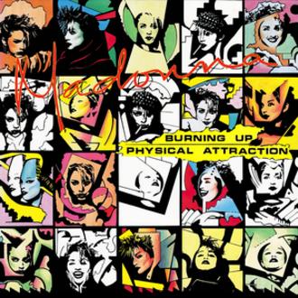 Burning Up (Madonna song) - Image: Madonna Burning Up (single)