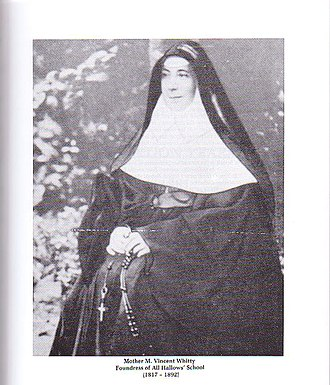 All Hallows' School - Mother Vincent Whitty, founder of All Hallows' School