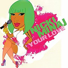 Your Love Nicki Minaj Song Wikipedia