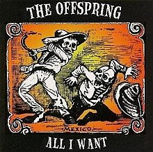 All I Want The Offspring Song Wikipedia