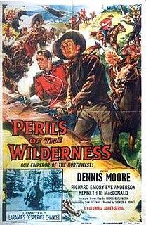 <i>Perils of the Wilderness</i> 1956 film by Spencer Gordon Bennet