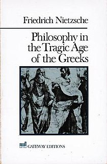 <i>Philosophy in the Tragic Age of the Greeks</i> incomplete book by Friedrich Nietzsche