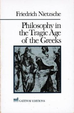 Philosophy in the Tragic Age of the Greeks - Image: Philosophy in the Tragic Age of the Greeks