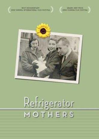 Refrigerator Mothers - Image: Refrigerator Mothers Poster