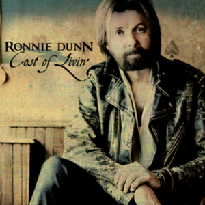 Cost of Livin' - Image: Ronnie Dunn Cost of Livin single