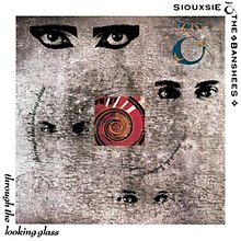 Siouxsie & the Banshees-Through the Looking Glass.jpg