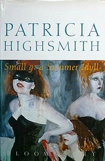 <i>Small g: a Summer Idyll</i> novel by Patricia Highsmith