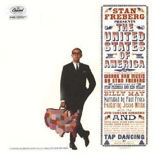 Stan Freberg Presents the United States of America Volume One: The Early Years - Image: Stan Freberg Presents the United States of America Volume One The Early Years
