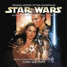 Star Wars Episode Ii Attack Of The Clones Soundtrack Wikipedia