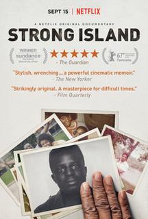 <i>Strong Island</i> (film) 2017 documentary film by Yance Ford
