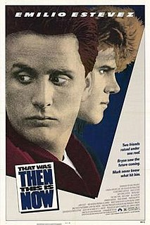 <i>That Was Then... This Is Now</i> 1985 film by Christopher Cain