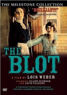 <i>The Blot</i> 1921 film by Lois Weber, Phillips Smalley