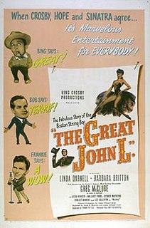 <i>The Great John L.</i> 1945 film by Frank Tuttle