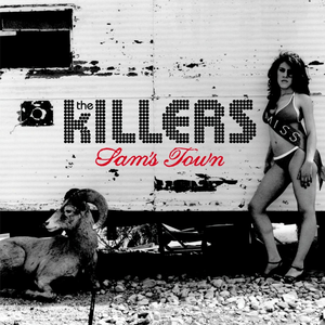 Sam's Town - Image: The Killers Sam's Town