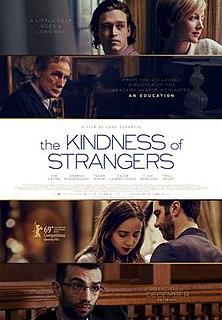 <i>The Kindness of Strangers</i> (film) 2019 film by Lone Scherfig