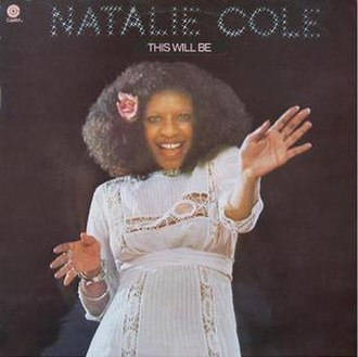 This Will Be (An Everlasting Love) - Image: This Will Be Natalie Cole