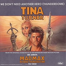 Tina Turner We dont need another hero.jpg