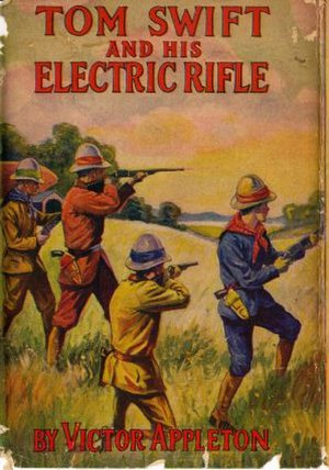 Tom Swift and His Electric Rifle - Image: Tom Swift 10